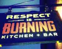 RESPECT IS BURNING Kitchen & Bar