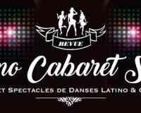 "Latino Cabaret Show ""Spectacles & cours de danses"""