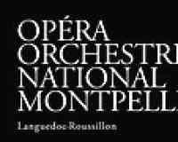Opéra Orchestre national Montpellier Languedoc-Roussillon