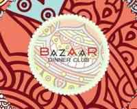 Bazaar Dinner Club